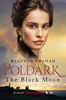 The Black Moon: A Novel of Cornwall, 1794-1795 (Poldark Book 5) (English Edition)