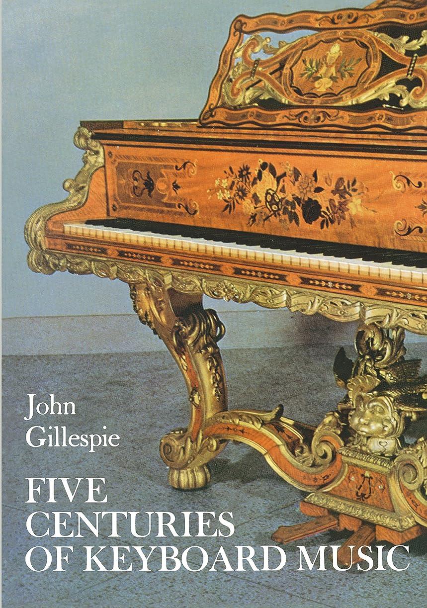 ステップブラウズスタジオFive Centuries of Keyboard Music (Dover Books on Music) (English Edition)