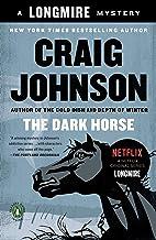 The Dark Horse: A Longmire Mystery (Walt Longmire Mysteries Book 5)