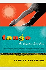 Tango: An Argentine Love Story Kindle Edition