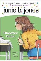 Junie B. Jones #21: Cheater Pants Kindle Edition