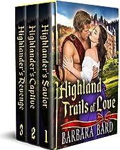 Highland Trails of Love: A Historical Scottish Highlander Romance Collection