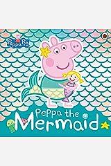 Peppa Pig: Peppa the Mermaid Kindle Edition
