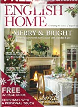 ENGLISH HOME MAGAZINE, MERRY & BRIGHT FREE GUIDE TO CREATING A SPECIAL CHRISTMAS DECEMBER, 2018 ISSUE # 113 (SINGLE ISSUE MAGAZINE)