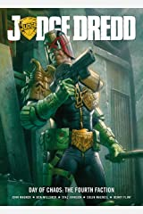 Judge Dredd Day Of Chaos: The Fourth Faction Kindle Edition