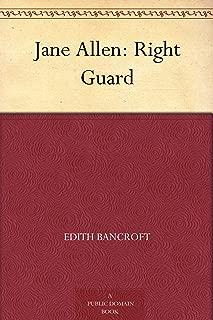 Jane Allen: Right Guard