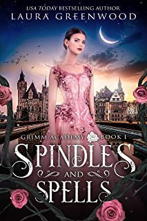 Spindles And Spells (Grimm Academy Book 1) (English Edition)
