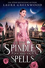 Spindles And Spells (Grimm Academy Book 1)