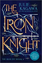 The Iron Knight Special Edition (The Iron Fey)