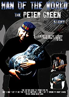 Green, Peter - Story: Man Of The World