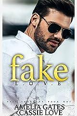 Fake Love: Une histoire d'amour impossible Format Kindle