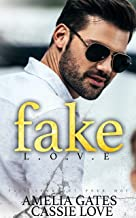 Fake Love: Une histoire d'amour impossible