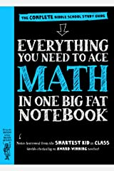 Everything You Need to Ace Math in One Big Fat Notebook: The Complete Middle School Study Guide (Big Fat Notebooks) Kindle Edition