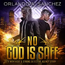 No God Is Safe: Montague & Strong Case Files