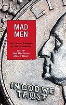 Mad Men: The Death and Redemption of American Democracy (Politics, Literature, & Film)