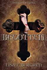 Begotten (The Gifted Book 1) Kindle Edition