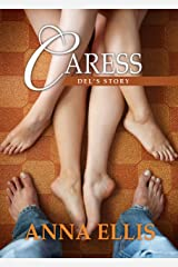 Caress - Del's Story: A Ménage Romance (Touch Book 6) Kindle Edition