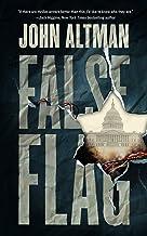 表紙: False Flag (English Edition) | John Altman