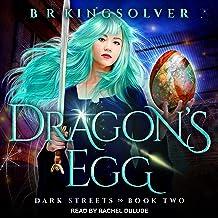 Dragon's Egg: Dark Streets Series, Book 2