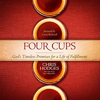 Four Cups: God`s Timeless Promises for a Life of Fulfillment