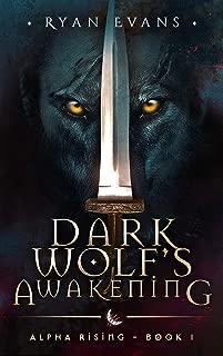 Dark Wolf's Awakening: Alpha Rising 1