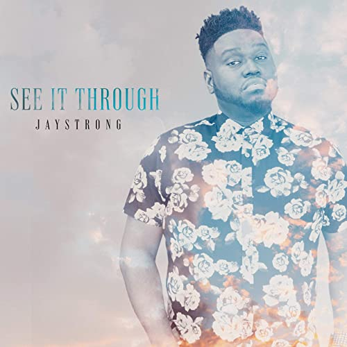 JayStrong - See It Through (2020)