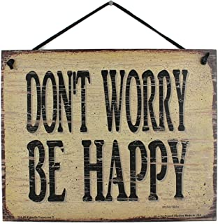 Egbert's Treasures 8x10 Vintage Style Sign Saying, Don't Worry BE Happy Decorative Fun Universal Household Inspirational Signs
