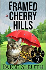 Framed in Cherry Hills: A Fun Cat Cozy Mystery (Cozy Cat Caper Mystery Book 2) Kindle Edition