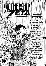 Mothership Zeta: Issue 4