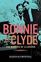 Best bonnie and clyde the making of a legend Reviews