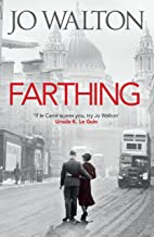 Farthing (Small Change Trilogy Book 1)