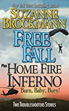 Free Fall & Home Fire Inferno (Burn, Baby, Burn): Two Troubleshooters Short Stories (Troubleshooters Shorts and Novellas B...