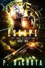 Escape (The 1000 Revolution Book 2) Kindle Edition