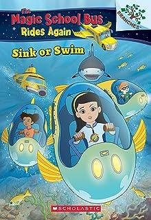 Sink or Swim: Exploring Schools of Fish: A Branches Book (the Magic School Bus Rides Again), 1: Exploring Schools of Fish