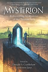 Mysterion: Rediscovering the Mysteries of the Christian Faith Kindle Edition