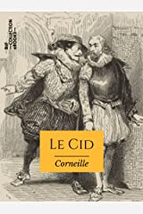 Le Cid (French Edition) Kindle Edition