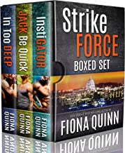 Strike Force Boxed Set: From the Iniquus World of Romantic Suspense Mystery Thrillers (Iniquus Security Boxed Set Book 4)
