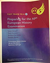 Fast Track to a 5 Preparing for the AP European History Examination