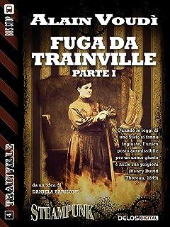 Fuga da Trainville parte I: Trainville 4