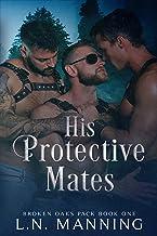 His Protective Mates (Broken Oaks Pack Book 1)