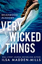 Very Wicked Things (Briarwood Academy Book 2)