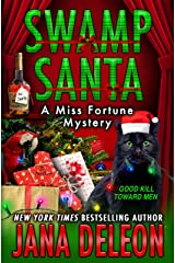 Swamp Santa (Miss Fortune Mysteries Book 16) Kindle Edition