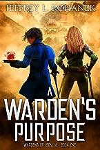 A Warden's Purpose (Wardens of Issalia Book 1) (English Edition)
