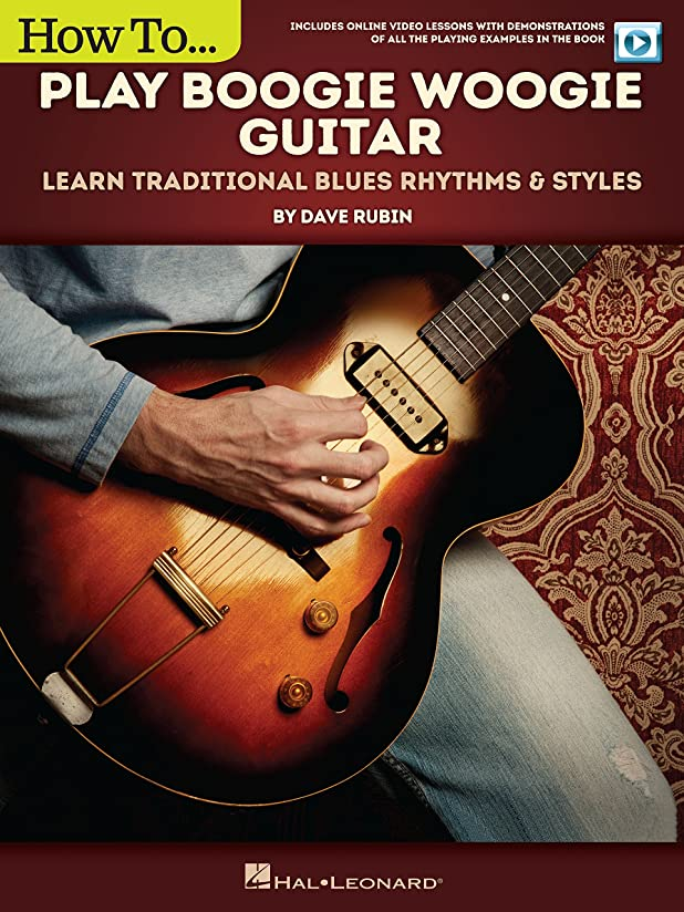 政府探偵アーティストHow to Play Boogie Woogie Guitar: Learn Traditional Blues Rhythms & Styles (English Edition)
