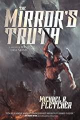 The Mirror's Truth: A Novel of Manifest Delusions Kindle Edition
