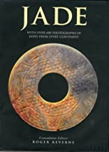 Jade: With over 600 photographs of jades from every continent