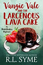 Vangie Vale and the Larcenous Lava Cake (The Matchbaker Mysteries Book 4)