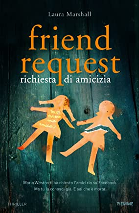 Friend request. Richiesta di amicizia