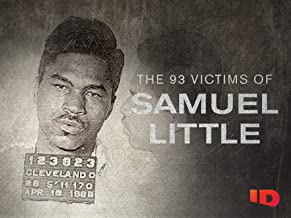 The 93 Victims of Samuel Little Season 1