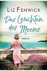 Das Leuchten des Meeres: Roman (German Edition) Format Kindle